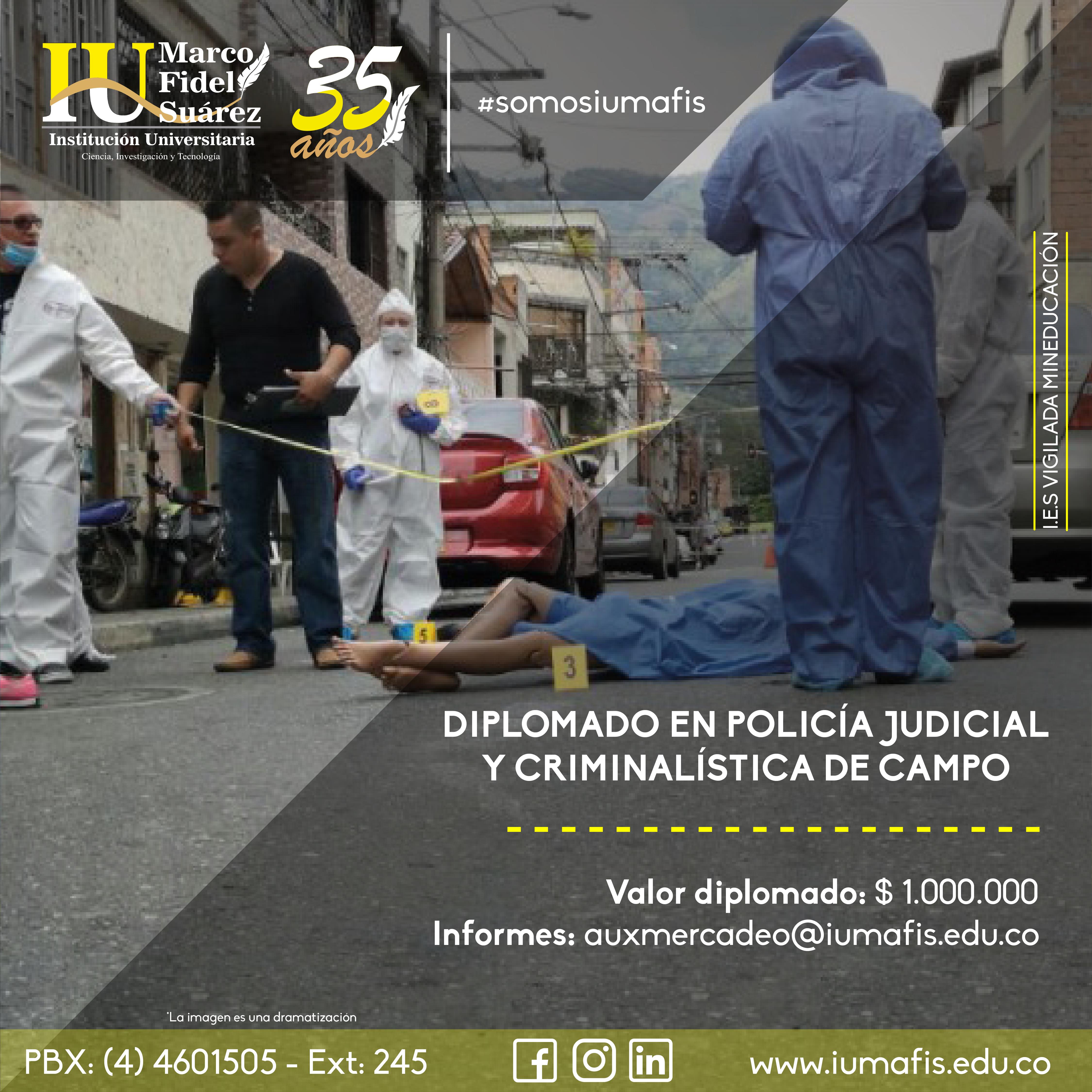 Diplomado en Policía Judicial y Criminalística de Campo
