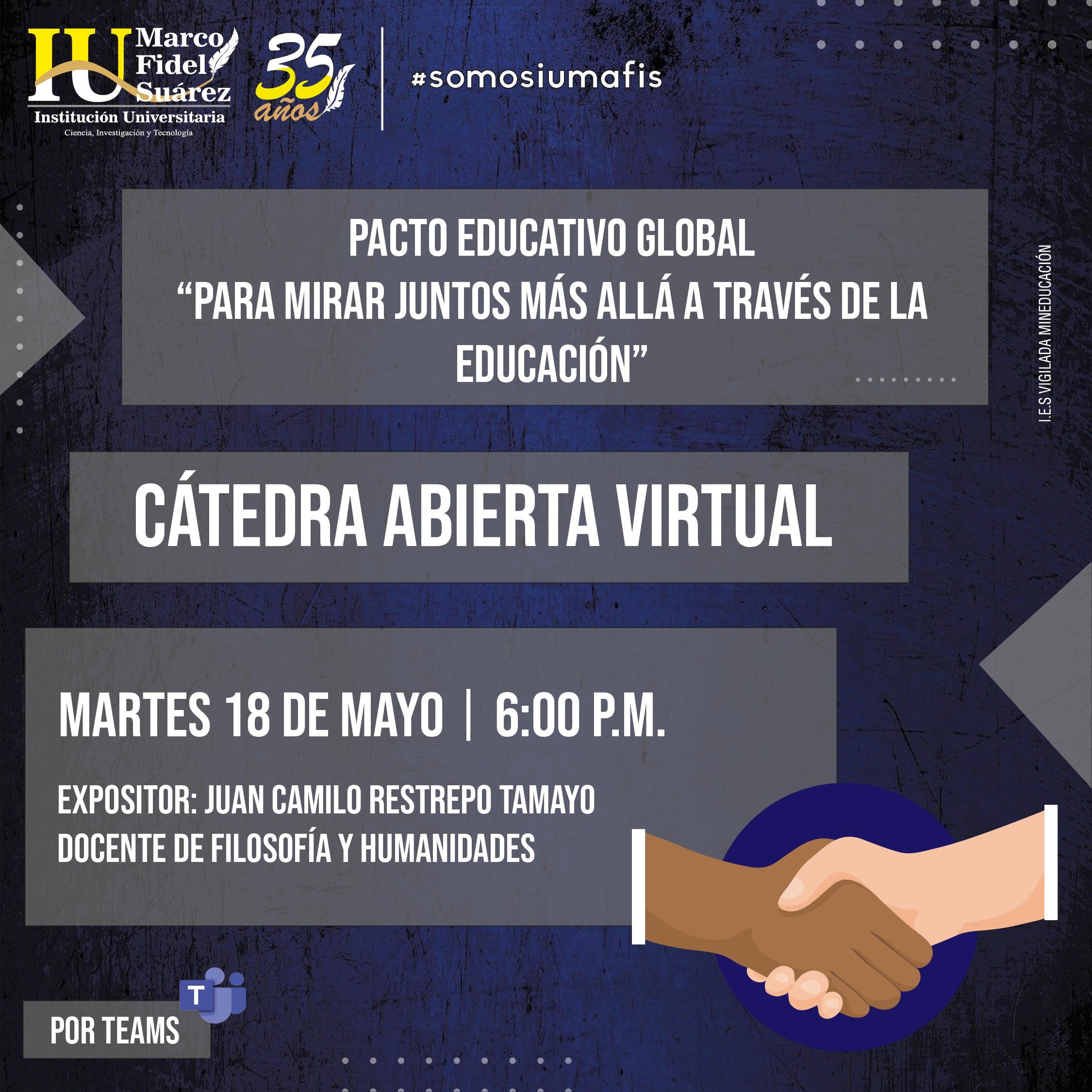 """Cátedra Abierta: Pacto Educativo Global """"Para mirar juntos más allá a través de la educación"""""""